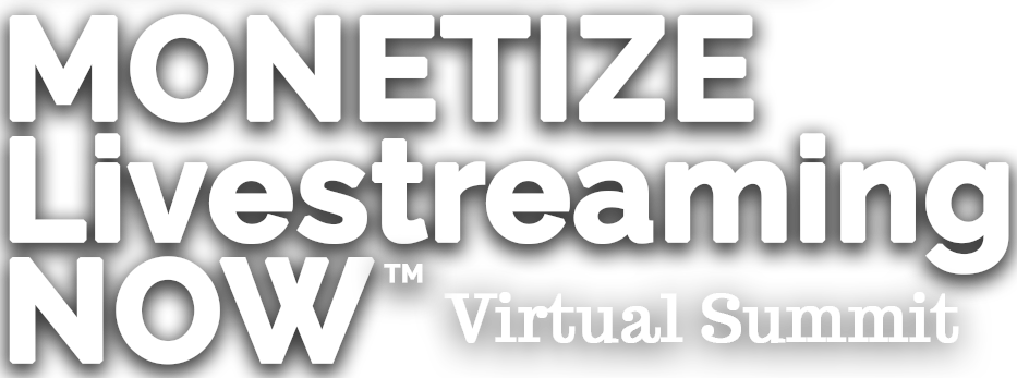 Monetize Livestreaming Now